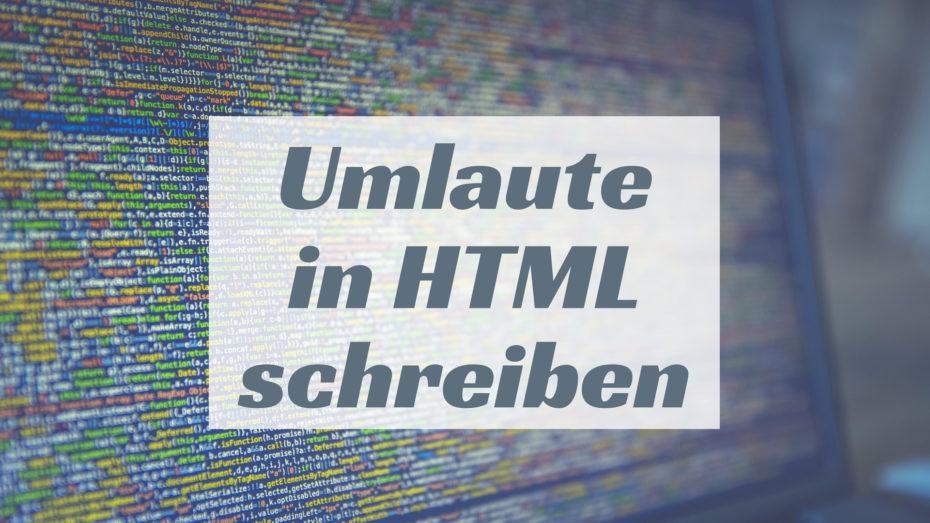 Umlaute in HTML schreiben