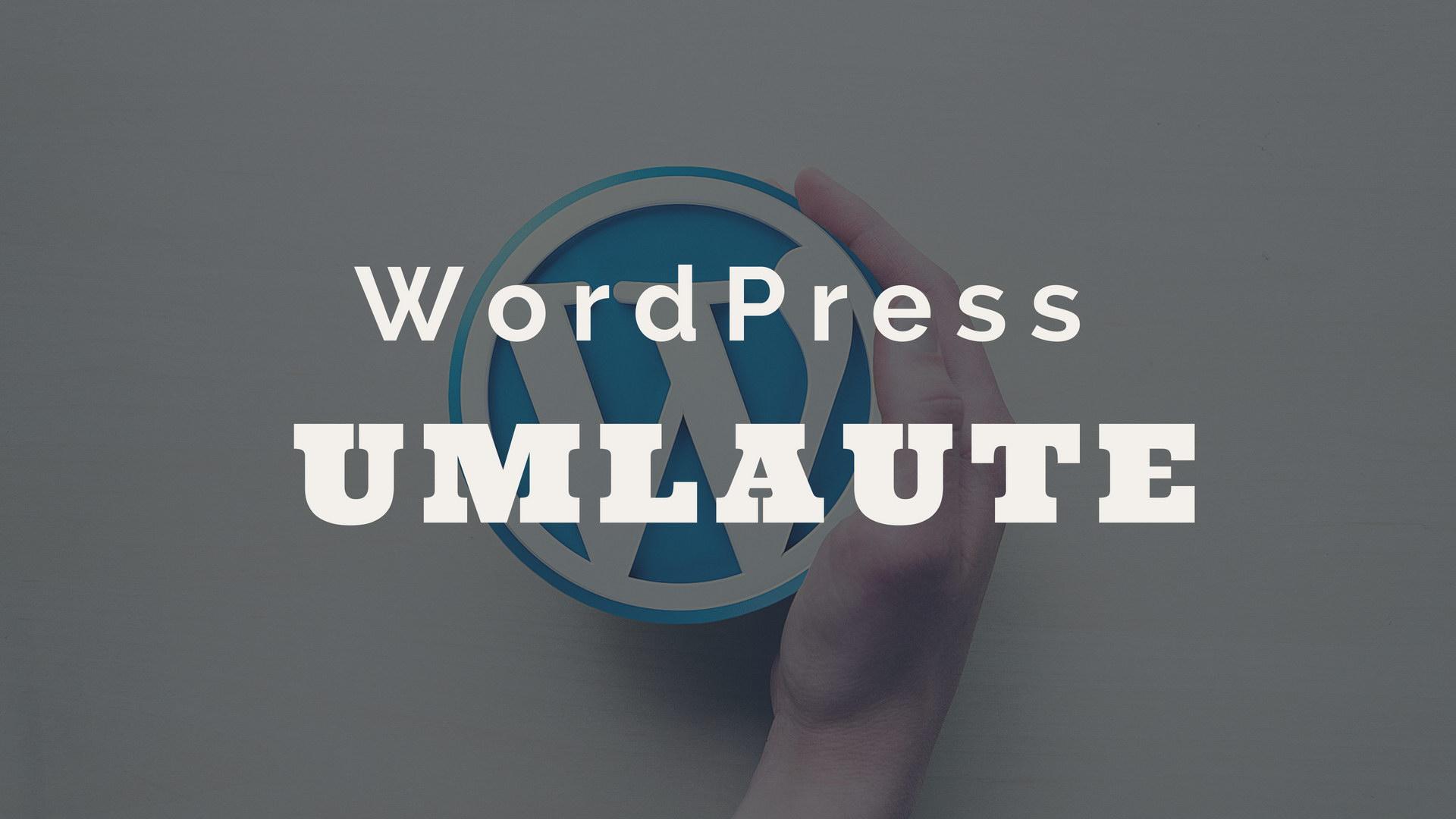 WordPress Umlaute