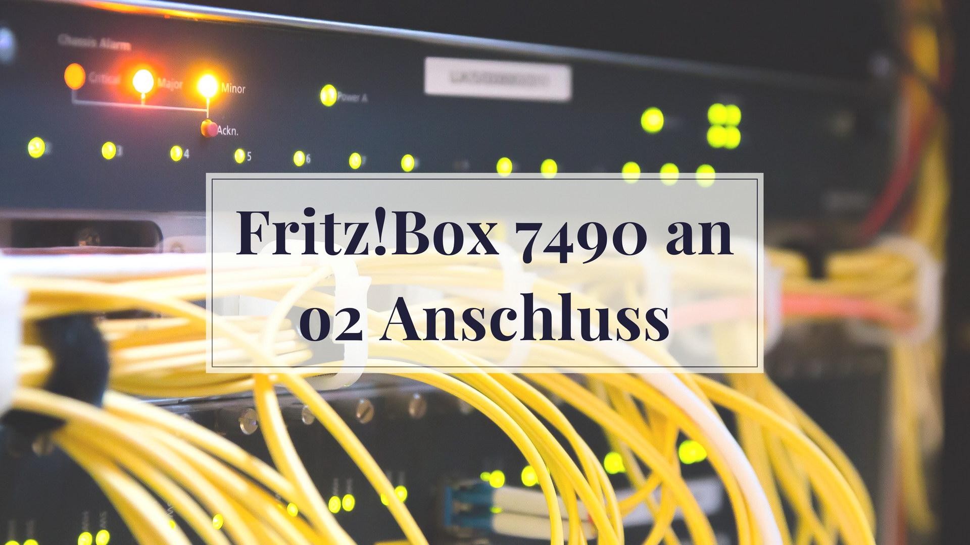 FritzBox 7490 an o2 Anschluss