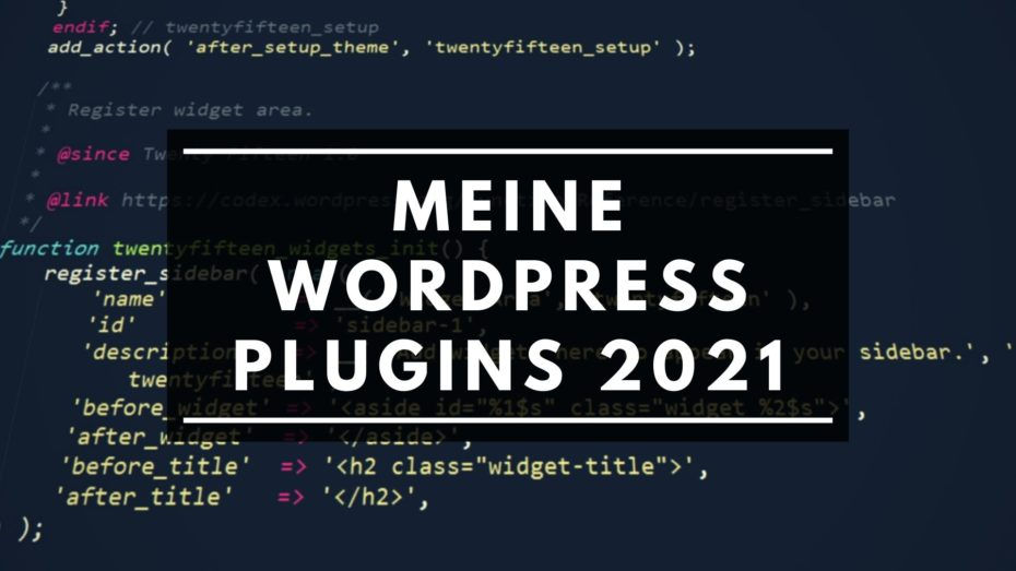 Meine WordPress Plugins 2021
